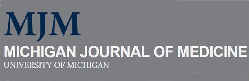 Michigan Journal of Medicine